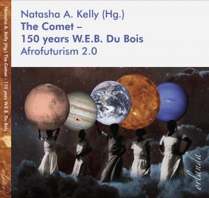 The Comet – 150 years W.E.B. Du Bois